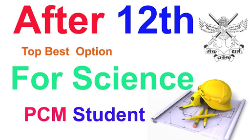 After 12th Top Best Option For Science PCM Student