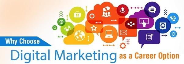 Why to choose Digital Marketing career